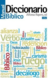 Diccionario manual biblico (Biblical Dictionary Manual)