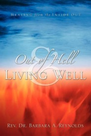 Out of Hell & Living Well  -     By: Barbara Reynolds