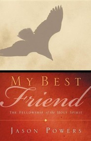 My Best Friend  -     By: Jason Powers