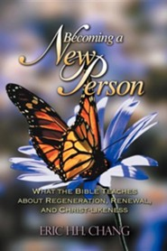 Becoming a New Person  -     By: Eric H.H. Chang
