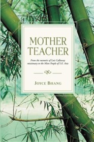 Mother Teacher  -     By: Joyce Bhang