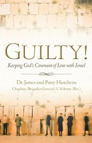 Keeping God's Covenant of Love with Israel  -     By: James Hutchens, Patty Hutchens