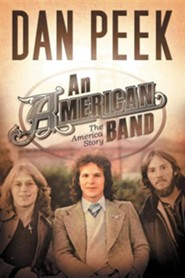 An American Band  -     By: Dan Peek