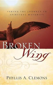 Broken-Wing  -     By: Phyllis A. Clemons