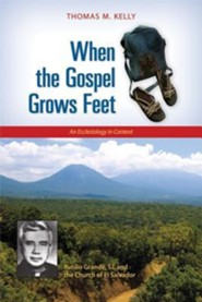 When the Gospel Grows Feet