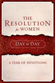 The Resolution for Women Day by Day: A Year of Devotions