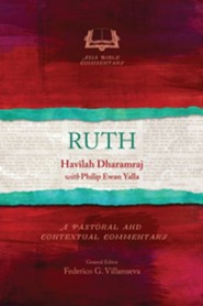 Ruth: A Pastoral and Contextual Commentary