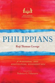 Philippians: A Pastoral and Contextual Commentary