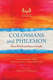 Colossians and Philemon: A Pastoral and Contextual Commentary