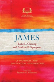 James: A Pastoral and Contextual Commentary