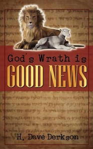 God's Wrath Is Good News