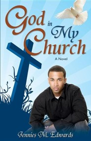 God in My Church  -     By: Jennies M. Edwards