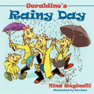 Geraldine's Rainy Day  -     By: Nina Reginelli
