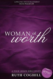 Woman of Worth  -     By: Ruth Coghill