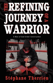 The Refining Journey of a Warrior: A Man of God Under Construction