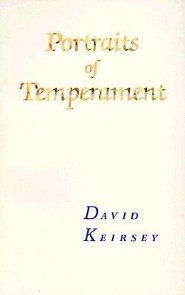 Portraits of Temperament, Edition 0002  -     By: David Keirsey