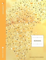 Romans Leader Guide; Books of Faith Series