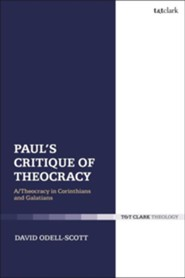 Paul's Critique of Theocracy  -     By: David Odell Scott