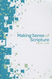 Making Sense of Scripture: Big Questions about the Book of Faith