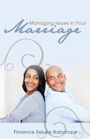 Managing Issues in Your Marriage