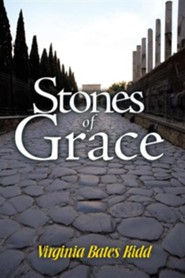 Stones of Grace  -     By: Virginia Bates Kidd