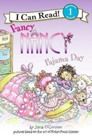 Fancy Nancy: Pajama Day  -     By: Jane O'Connor     Illustrated By: Robin Preiss Glasser, Ted Enik