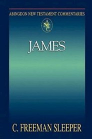 James: Abingdon New Testament Commentaries [ANTC]