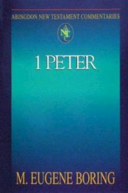 1 Peter: Abington New Testament Commentaries [ANTC]