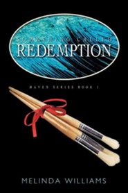 Something Called Redemption  -     By: Melinda Williams