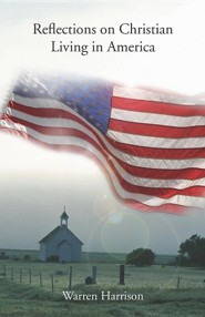 Reflections on Christian Living in America