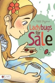 Ladybugs for Sale  -     By: Nikki Rogers