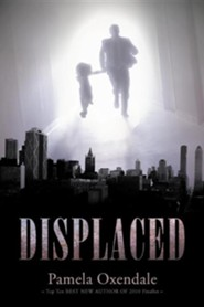 Displaced  -     By: Pamela Oxendale