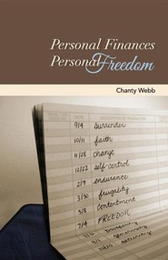 Personal Finances, Personal Freedom  -     By: Chanty Webb