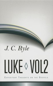 Expository Thoughts on Luke: Volume 2