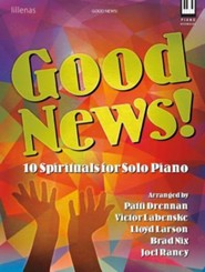 Good News!: 10 Spirituals for Solo Piano