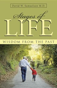 Stages of Life: Wisdom from the Past  -     By: David W. Samuelson