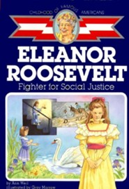 Eleanor Roosevelt: Fighter for Social Justice