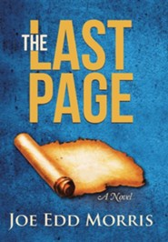 The Last Page  -     By: Joe Edd Morris