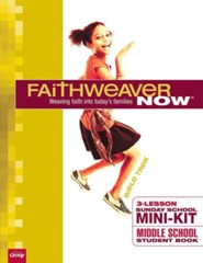 FaithWeaver NOW Mini-Kit Middle School Student Books, pack of 10