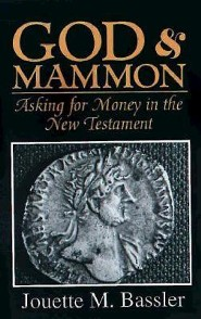 God And Mammon   -     By: Jouette Bassler