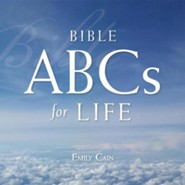Bible ABCs for Life  -     By: Emily Cain