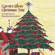 Carrie's Silver Christmas Tree  -     By: Marnie Horman
