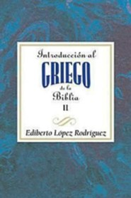 Introduccion al Griego de la Biblia, Introduction to the Greek Bible Volume 2