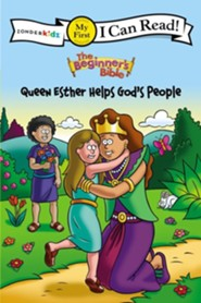 The Beginner's Bible: Queen Esther Helps God's People, My First  I Can Read! (Shared Reading)