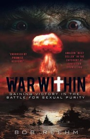 The War Within  -     By: Bob Reehm