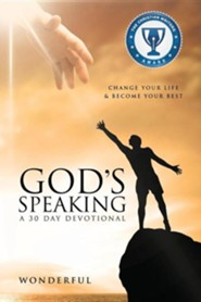 God's Speaking a 30 Day Devotional Change Your Life & Become Your Best  -