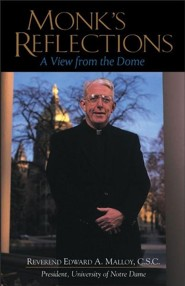 Monk's Reflection: A View from the Dome Original Edition  -     By: Edward A. Malloy