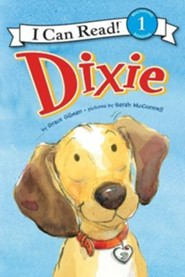 Dixie  -     By: Grace Gilman     Illustrated By: Sarah McConnell