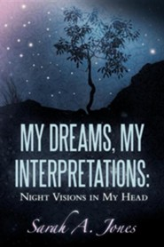 My Dreams, My Interpretations: Night Visions in My Head