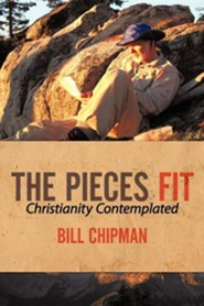 The Pieces Fit: Christianity Contemplated